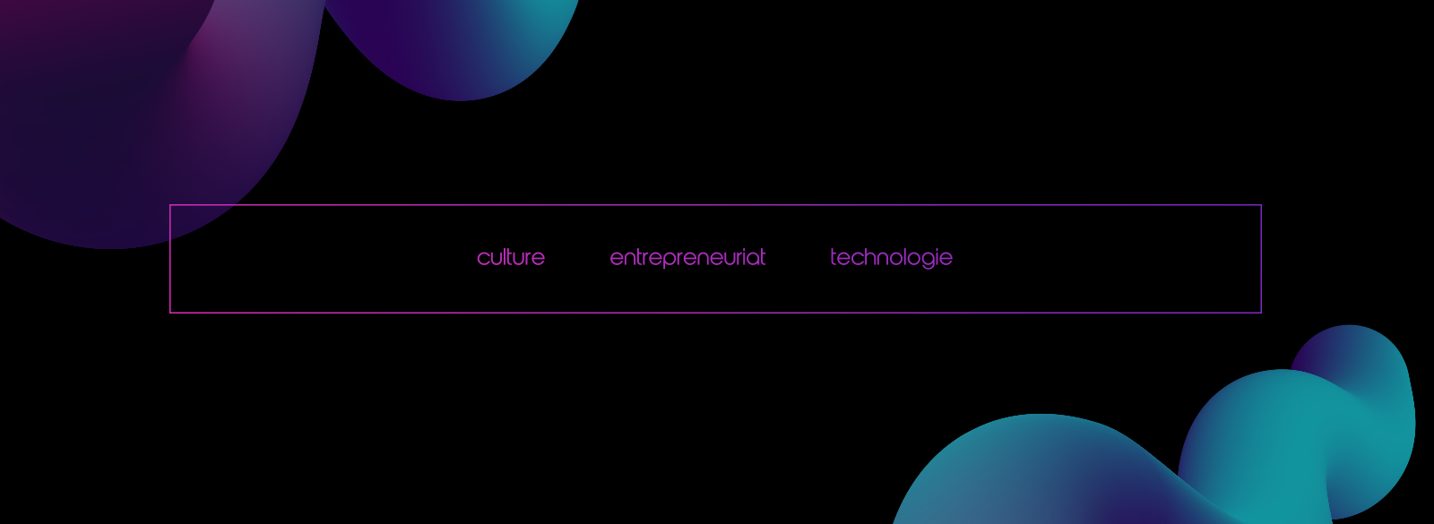 culture entreprenariat technologie
